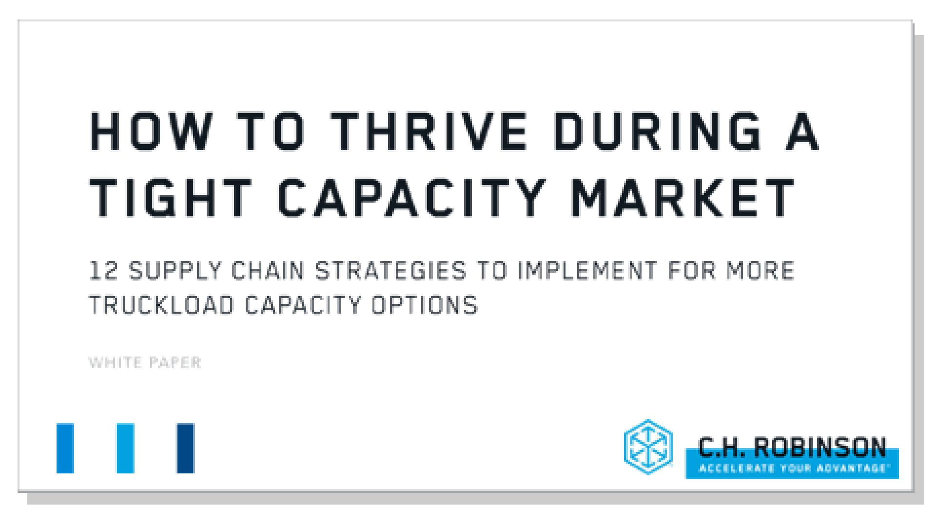 HOW TO THRIVE DURING A TIGHT CAPACITY MARKET